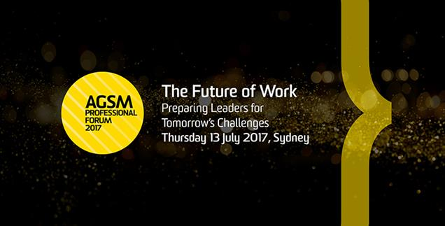 AGSM Professional Forum the Future of Work